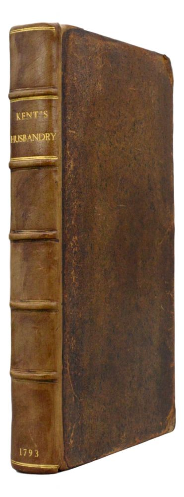 Hints To Gentlemen Of Landed Property. To which are now first added, Supplementary Hints. Nathaniel Kent.